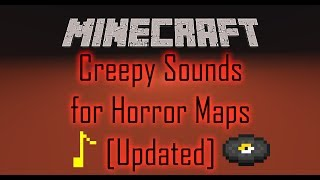 Minecraft | Creepy Sounds for Horror Maps [Updated] (1.12) + World Download