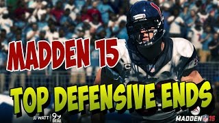 Madden 15 | Top Best Rated Defensive Ends | JJ Watt 99 Overall | Madden 15 Defense