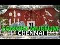 Egmore Government Museum Chennai   Second Oldest Museum in India