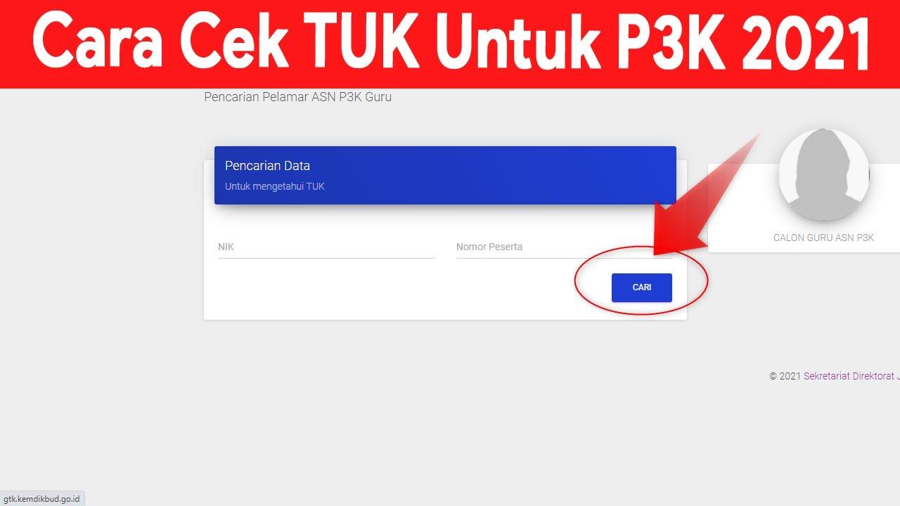 Cara Cek Tempat Ujian Kompetensi (TUK) P3K 2021 melalui HP atau Komputer -  YouTube
