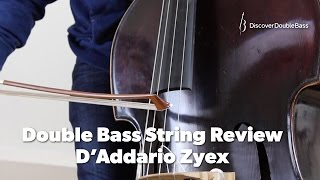 d addario zyex double bass string review by geoff chalmers of discover double bass