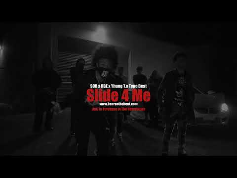 SOB x RBE x Yhung T.O Type Beat - Slide 4 Me (Prod. By BearOnTheBeat)