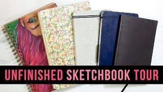 SKETCHBOOK TOUR | MY UNFINISHED SKETCHBOOKS