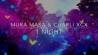 Mura Masa Charli XCX 1 Night