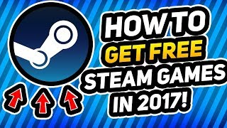 How to get free steam Games (2018) Try it  ღ ☻