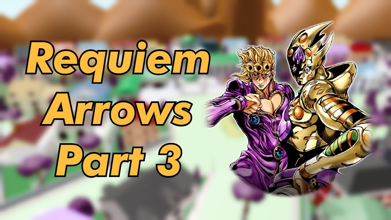 Project Jojo Requiem Arrow Stand Opening Youtube An ancient, ornate arrow forged from an unknown metal. youtube