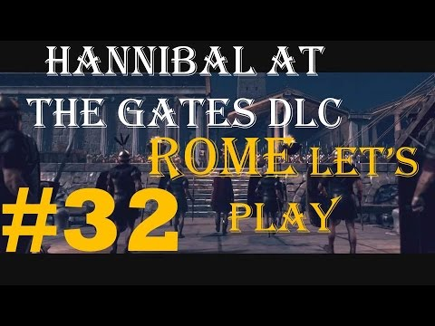 """Rome 2 TW Hannibal at the Gates: Rome faction 32 """"Losing a bit too much""""  """