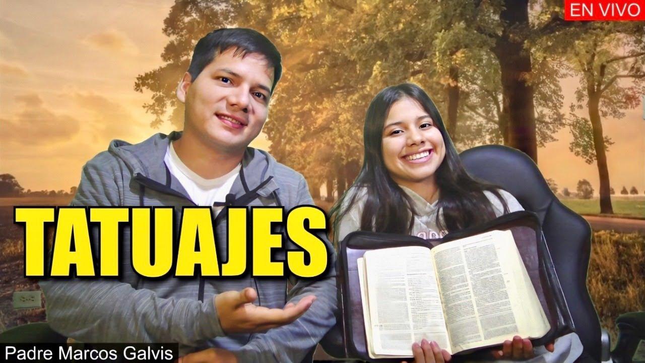 TATUAJES en la Biblia  - Padre Marcos Galvis EN VIVO