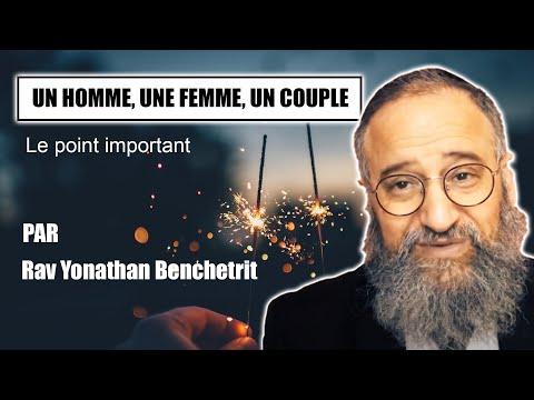 UN HOMME, UNE FEMME, UN COUPLE 5 - Rav Yonathan Benchetrit - SHALOM BAIT - Paix dans le couple