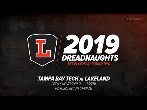 Tampa Bay Tech At Lakeland - Round 2 - 2019 Playoffs
