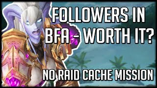 Followers and Mission Table In BFA - Worth The Hassle? | WoW Battle for Azeroth