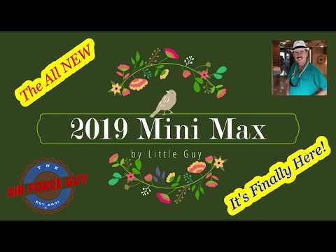 "2019 Little Guy Mini Max by Liberty Outdoors  -   W/Paul Chamberlain, Jr. ""The Air Force Guy"""
