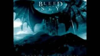 Bleed the Sky - Skin Un Skin
