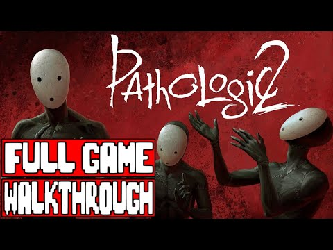 Pathologic 2 Gameplay Walkthrough Full Game - No Commentary (#Pathologic2 Full Game)