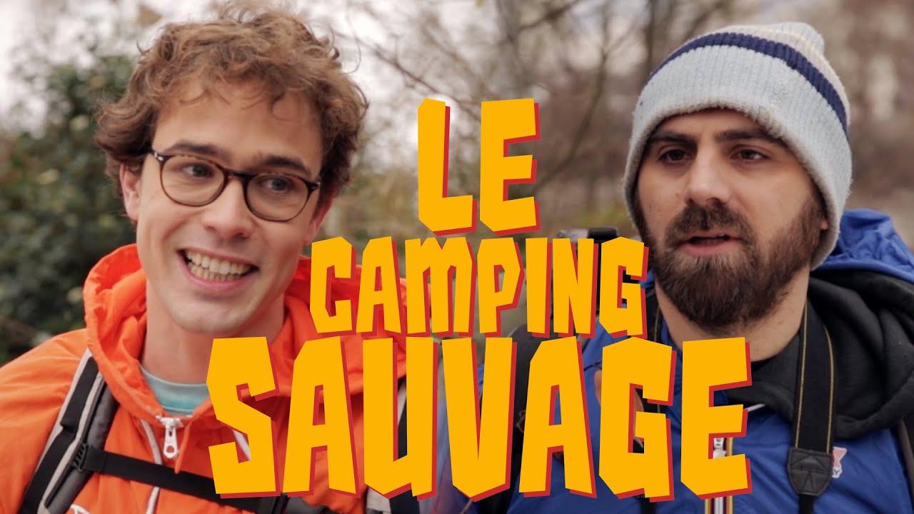 Le camping sauvage – Bapt&Gael
