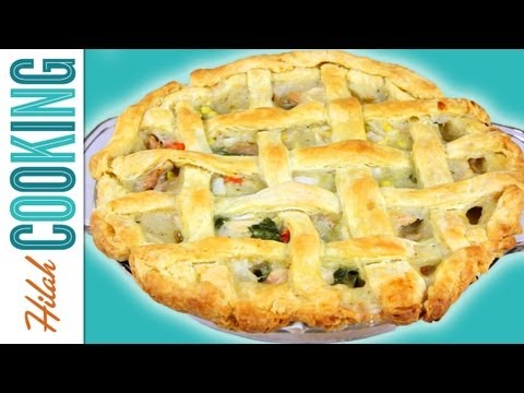 How to Make Chicken Pot Pie  Hilah Cooking