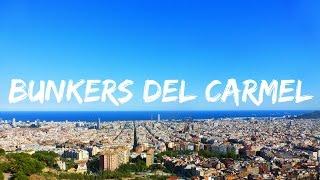 BUNKERS DEL CARMEL, BARCELONA SPAIN