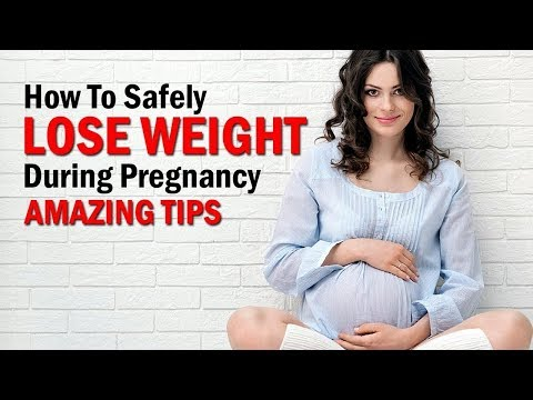 how to lose weight during pregnancy-Tips on how to lose weight during pregnancy safely