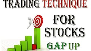 Trading strategies in indian stock market : Gap Up method
