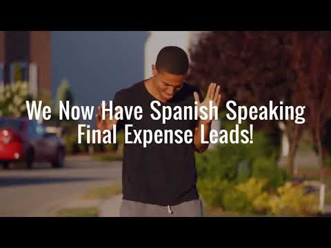 [SPANISH LEADS] Spanish Speaking Final Expense Life Insurance Leads!
