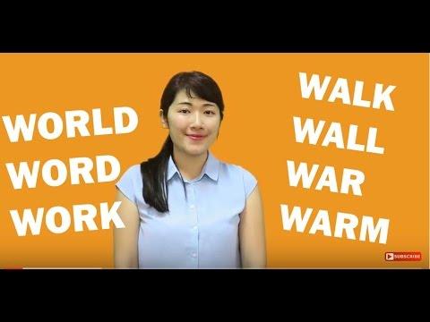 Phát âm tiếng Anh: Phân biệt các từ Walk – Wall, Warm – Work, Word – World (Moon ESL)