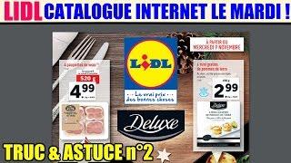 lidl : le catalogue internet dès le mardi ! truc et astuce lidl