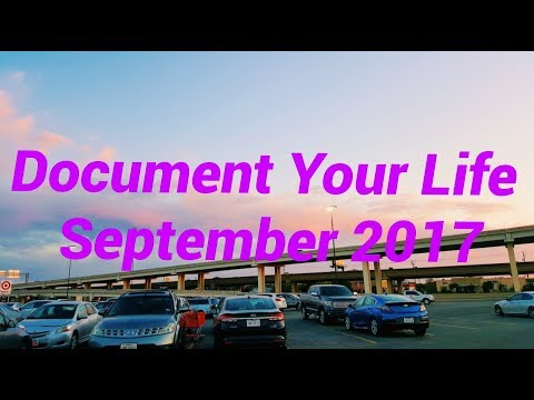 DOCUMENT YOUR LIFE   SEPTEMBER 2017