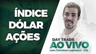 day trade ao vivo índice dólar ações 22062018 csl p2