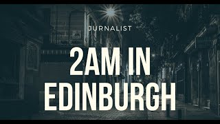 [Hip Hop] 2 a.m In Edinburgh - Jurnalist (2019)