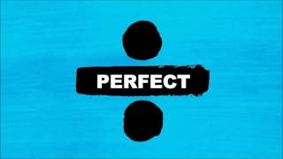Ed Sheeran Perfect Official Music Audio