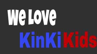KinKi Kids - 恋涙
