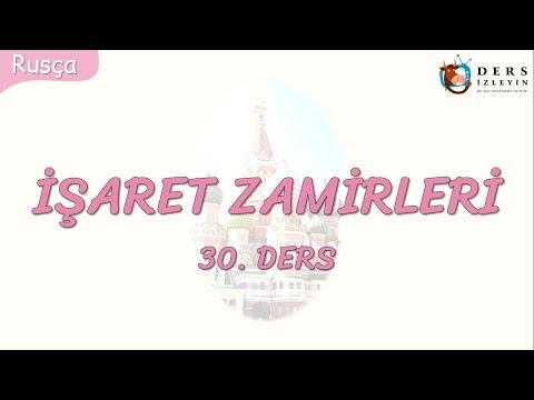 İŞARET ZAMİRLERİ 30.DERS (RUSÇA)