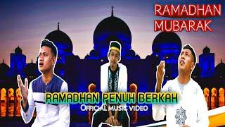 RAMADHAN PENUH BERKAH~SPECIAL RAMADHAN 2020~Andhika cbs Feat.Asman Khan~Lcb McOfficial