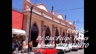 CORRIDO  DE SAN FELIPE TORRES MOCHAS  GUANAJUATO