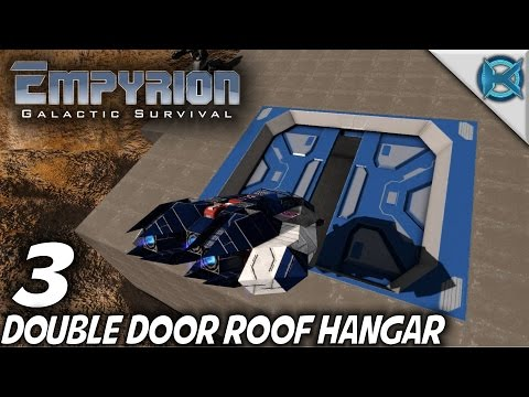 "Empyrion Galactic Survival -Ep. 3- ""Double Door Hangar"" -Let's Play Gameplay- Alpha 4 EXP (S-9EXP)"