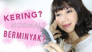 Apa Jenis Kulit Kamu?   Skincare 101   Female Daily