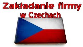 Jak założyć firmę w Czechach?