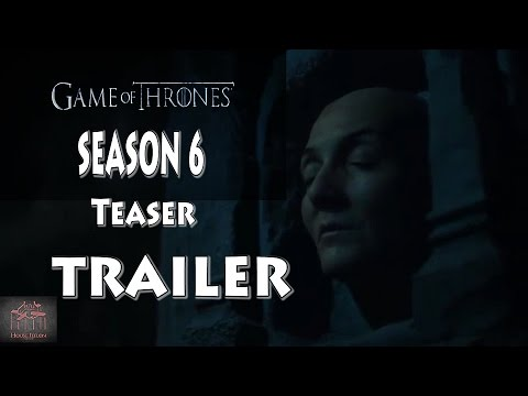 Game Of Thrones Season 6 Official Teaser Trailer Breakdown - YouTube