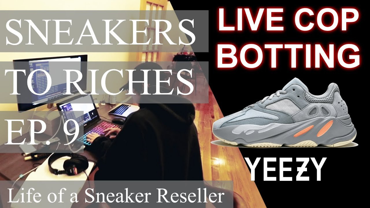 sports shoes f21c7 f526c Sneakers to Riches Ep 9 - BOTTING YEEZY 700 Inertia Ft Project Destroyer  Dev, Notify, Notify Proxies
