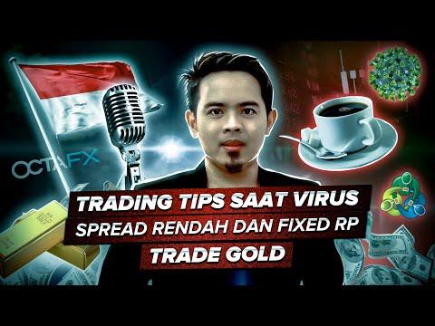 [ngopi-bareng-octafx-#1]-trading-tips-saat-virus-corona-/-spread-rendah-dan-fixed-rp-/-trade-gold