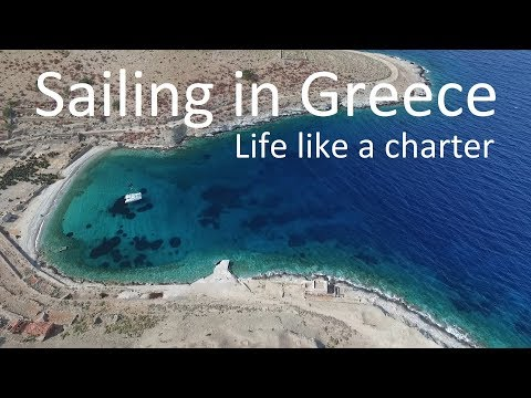 Sailing in Greece. Life like a charter. Best moments
