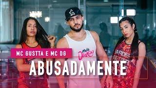 Baixar Abusadamente - MC Gustta e MC DG - Coreografia: Mete Dança