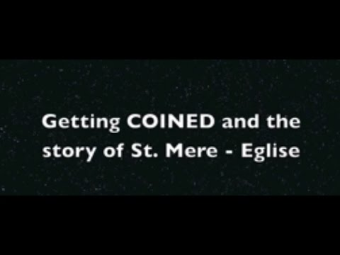 WWII STORIES: Getting COINED and the story of St. Mere - Eglise