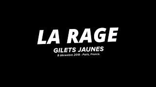 La RAGE : GILETS JAUNES  - ACTE IV