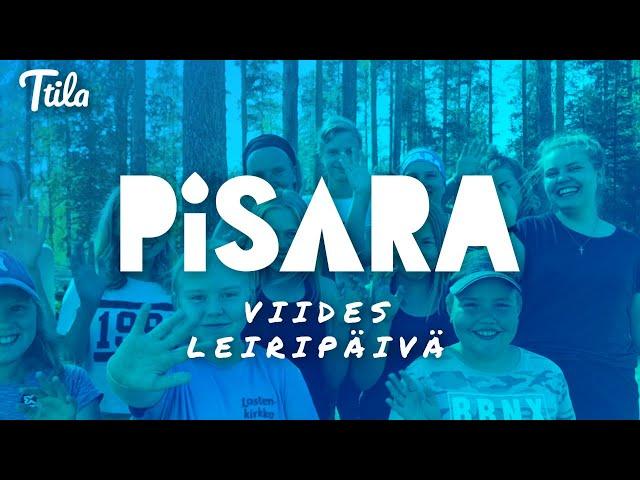 Ttila Goes Pisara - Viides leiripäivä