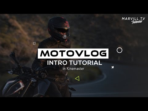 Motovlog Intro Tutorial in Kinemaster