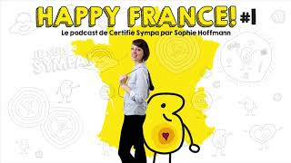 Podcast HAPPY FRANCE!#1 - Annabelle Roberts serial entrepreneuse