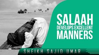 Salaah Develops Excellent Manners ᴴᴰ ┇ Amazing Reminder ┇ by Sheikh Sajid Umar ┇ TDR Production ┇