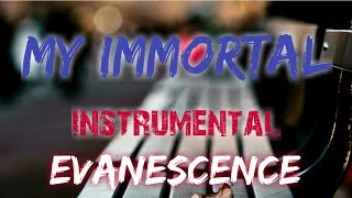 MY IMMORTAL - ROCK INSTRUMENTAL