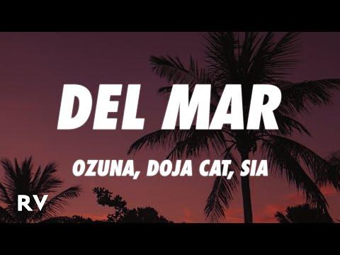 Ozuna x Doja Cat x Sia - Del Mar (Letra/Lyrics)